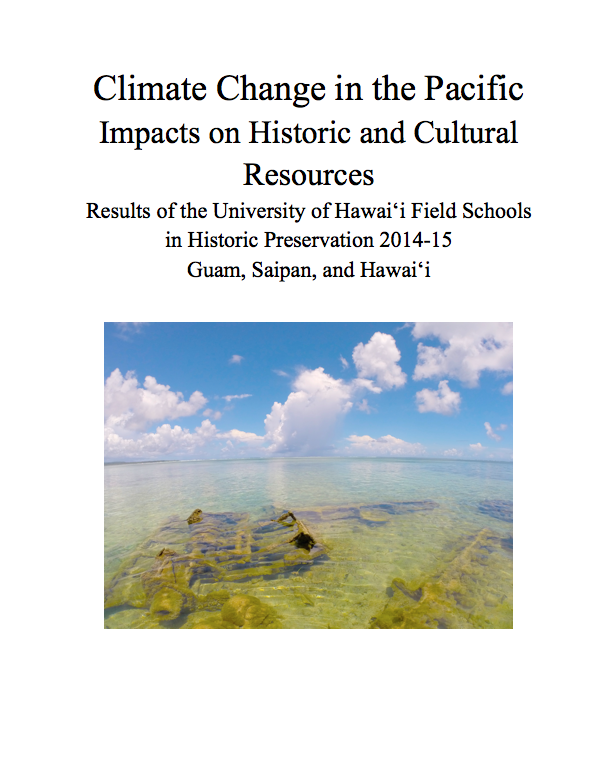 Climate Change in The Pacific, a study funded by the National Park Service (2015)